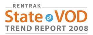 Rentrak state of VOD trend report 2008